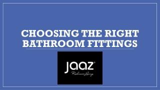 Choosing the Right Bathroom Fittings
