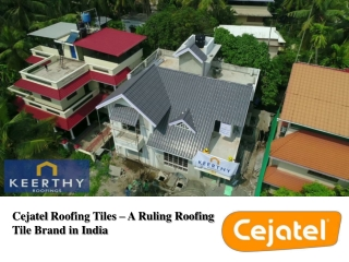 Cejatel Roofing Tiles – A Ruling Roofing Tile Brand in India