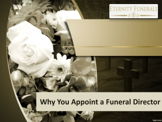 Why You Appoint a Funeral Director