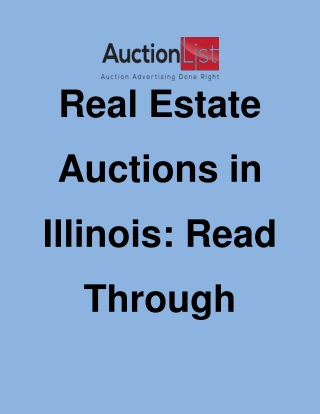 Real Estate Auctions in Illinois: Read Through