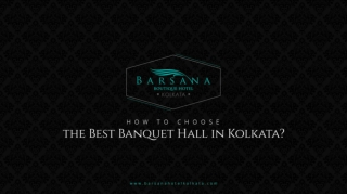 How to Choose the Best Banquet Hall in Kolkata?