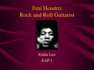 Jimi Hendrix Rock and Roll Guitarist