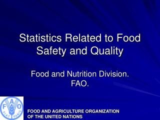 Statistics Related to Food Safety and Quality