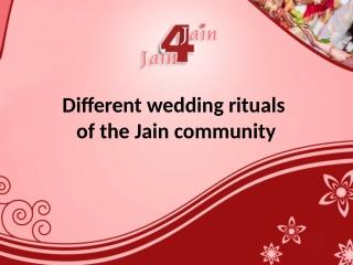 Different wedding rituals of the Jain community
