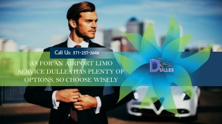 As for an Airport Limo Service Dulles Has Plenty of Options, So Choose Wisely
