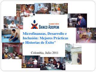 """Microfinanzas, Desarrollo e Inclusión: Mejores Prácticas e Historias de Éxito"""""""