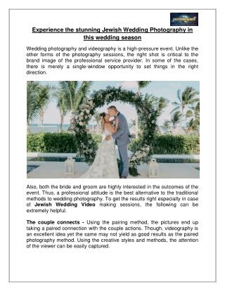 Experience the stunning Jewish Wedding Photography in this wedding season