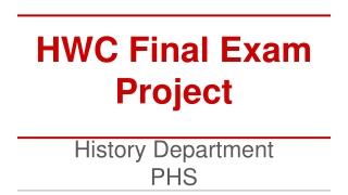 HWC Final Exam Project