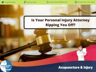 Is Your Personal Injury Attorney Ripping You Off?