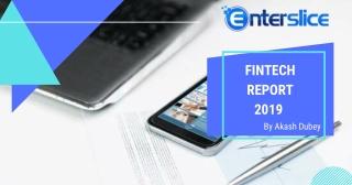 Fintech report 2019 by enterslice