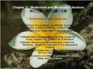 Chapter 11: Modernism and Modernist Literature 現 代主義 與 現代主義 的 文 學