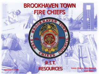 BROOKHAVEN TOWN FIRE CHIEFS