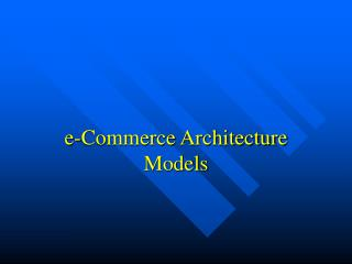 e-Commerce Architecture Models