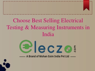 Choose Best Selling Electrical Testing & Measuring Instruments in India