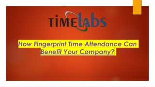 How Fingerprint Time Attendance Can Benefit Your Company?