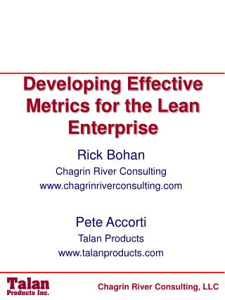 Developing Effective Metrics for the Lean Enterprise