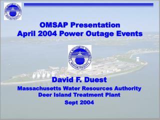 OMSAP Presentation April 2004 Power Outage Events
