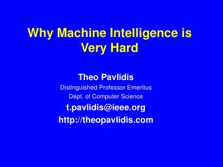 Why Machine Intelligence is Very Hard