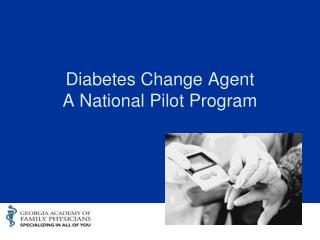 Diabetes Change Agent A National Pilot Program