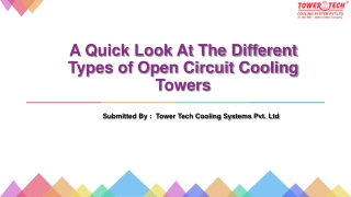 A Quick Look At The Different Types of Open Circuit Cooling Towers