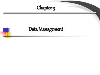 Chapter 3 Data Management