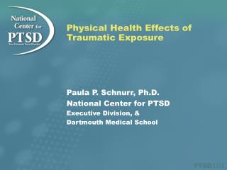 Physical Health Effects of Traumatic Exposure