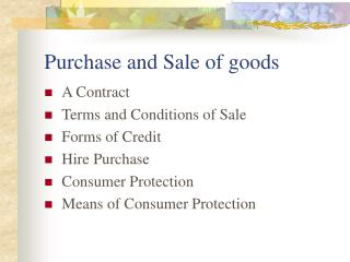 Purchase and Sale of goods