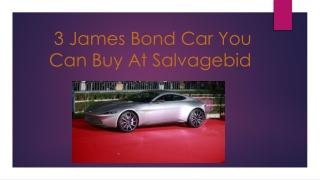 3 James Bond Car You Can Buy At Salvagebid