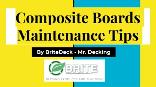 Composite Boards Maintenance Tips