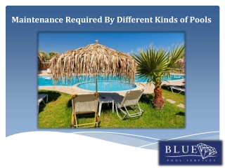 Maintenance Required By Different Kinds of Pools