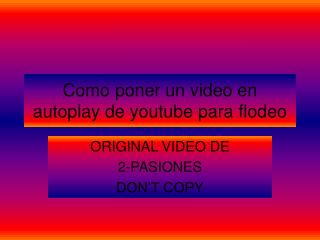 AUTOPLAY DE YOUTUBE