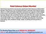 Patel Colossus, Patel Kalyan, Patel Colossus Kalyan