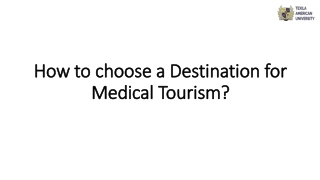 How to choose a Destination for Medical Tourism?