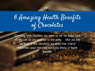 6 Amazing Health Benefits of Chocolates