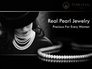 Real Pearl Jewelry- Precious For Every Women