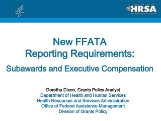 New FFATA  Reporting Requirements: Subawards  and Executive Compensation