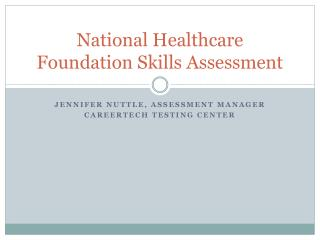 National Healthcare  Foundation Skills Assessment