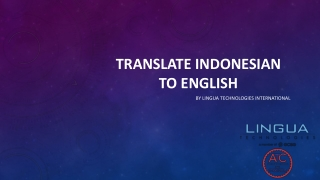 Looking For Professional Translators To Translate Indonesia To English