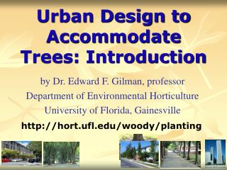 Urban Design to Accommodate Trees: Introduction