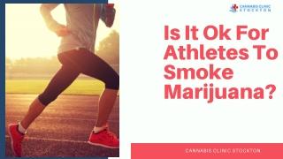 Is It Ok For Athletes To Smoke Marijuana?