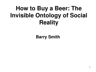 How to Buy a Beer: The Invisible Ontology of Social Reality