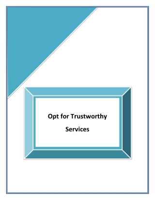 Opt for Trustworthy Services