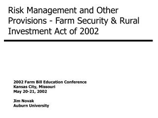 Risk Management and Other Provisions - Farm Security  Rural Investment Act of 2002