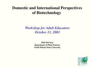 Domestic and International Perspectives of Biotechnology