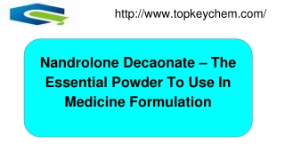 Nandrolone Decaonate – The Essential Powder To Use In Medicine Formulation