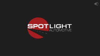 Looking For Premier European Auto Body and Import Repair Shop At Spotlight Automotive