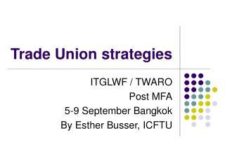 Trade Union strategies