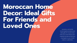 Moroccan Home Decor: Ideal Gifts For Friends and Loved Ones