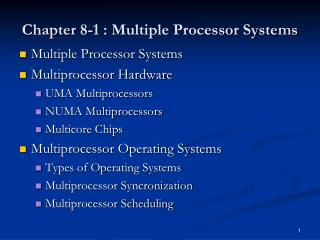 Chapter 8 -1 :  Multiple Processor Systems