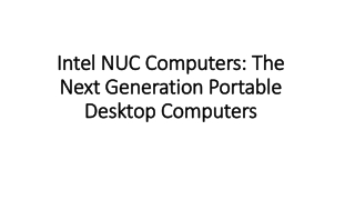 Intel NUC Computers: The Next Generation Portable Desktop Computers